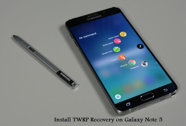 Install TWRP Recovery on Galaxy Note 5