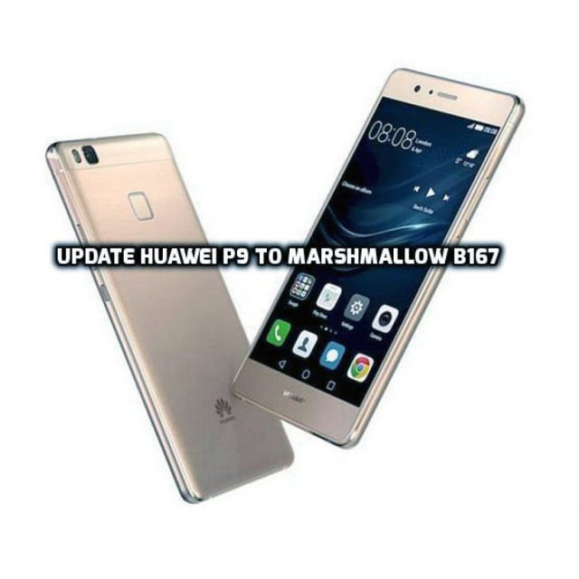 update Huawei P9 to Android Marshmallow B167