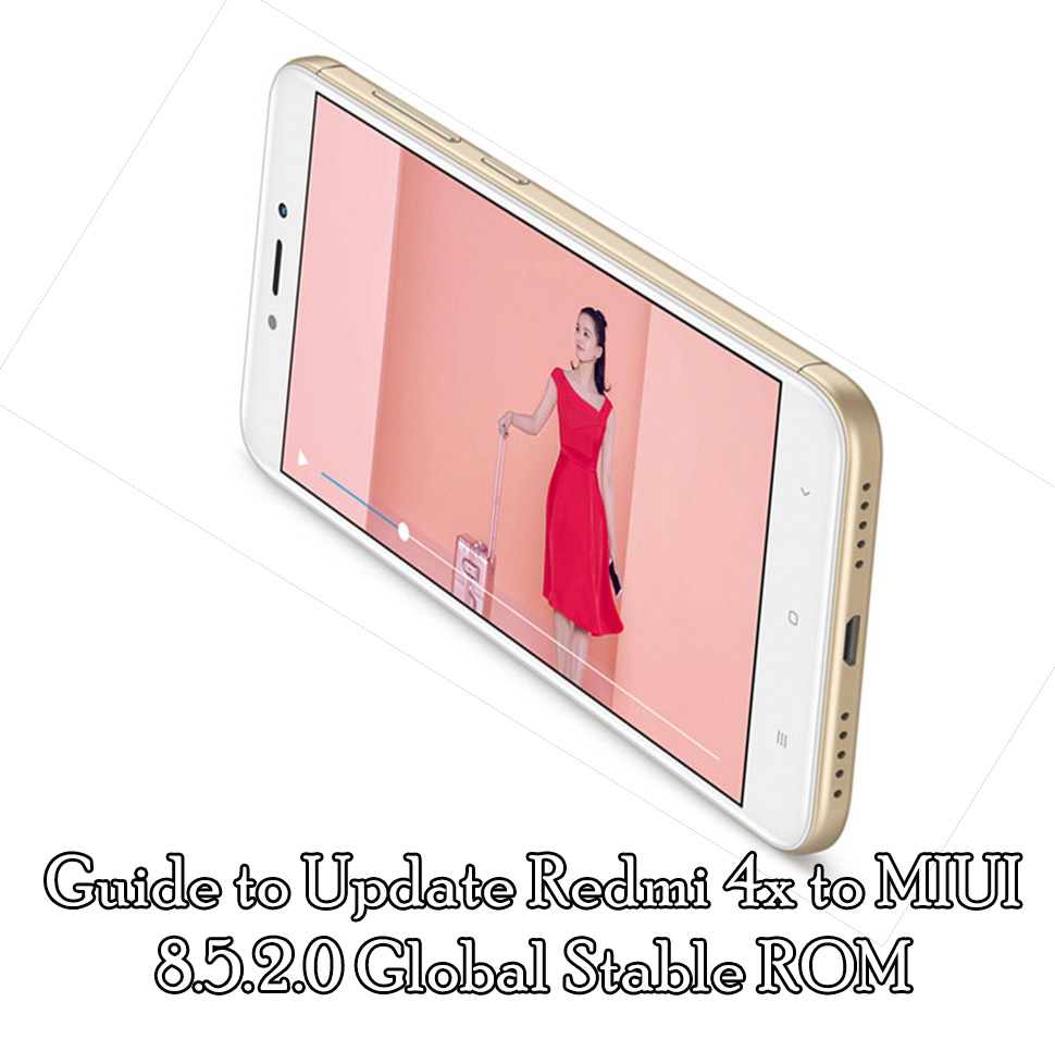 Guide to Update Redmi 4x to MIUI 8.5.2.0 Global Stable ROM (V8.5.2.0.MAMMIED)