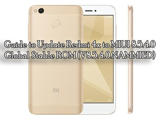 Guide to Update Redmi 4x to MIUI 8.5.4.0 Global Stable ROM (V8.5.4.0.NAMMIED)