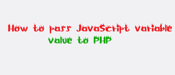 how to pass javascript variable value to php