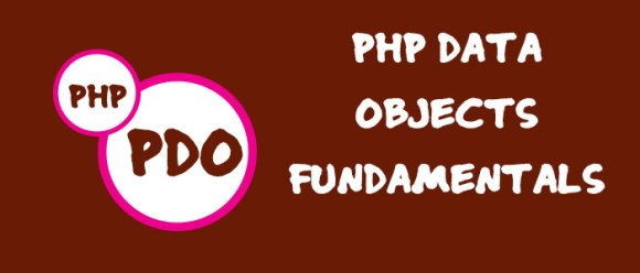 PDO - PHP DATA OBJECTS Fundamentals