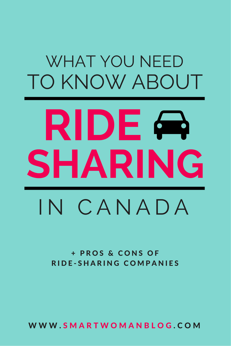 What You Need to Know About Ride-Sharing in Canada - Smart Woman