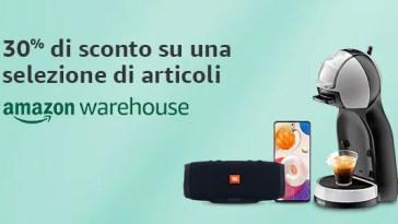 Grandi affari su Amazon Warehouse! Sconto extra del 30% dal 23 al 29 luglio sui prodotti selezionati