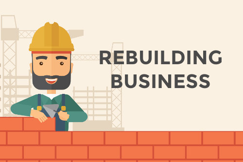 Rebuilding and restructuring business