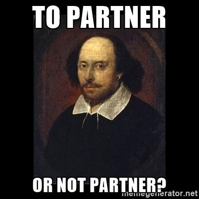 To partner or not partner? Shakespeare meme