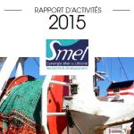L'année 2015 inaugure la refonte du rapport d'activité du SMEL