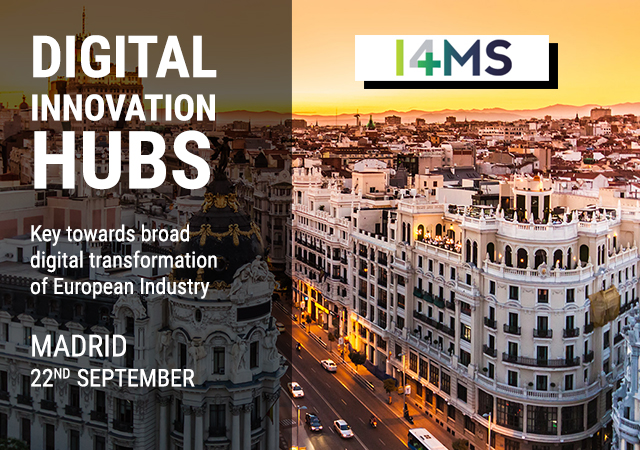 I 6 DIH della rete Italian DIH al primo evento sui Digital Innovation Hub europei – Madrid, 22 settembre 2017