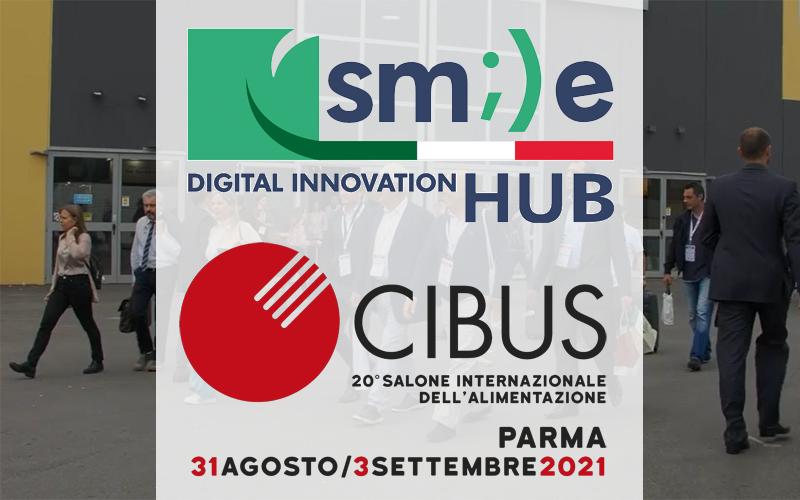 SMILE-DIH vi aspetta a CIBUS 2021 dal 31 Agosto al 3 Settembre presso il Pad. 2, stand J049