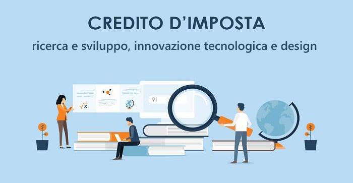 Credito d'imposta per investimenti in ricerca e sviluppo, innovazione tecnologica e design