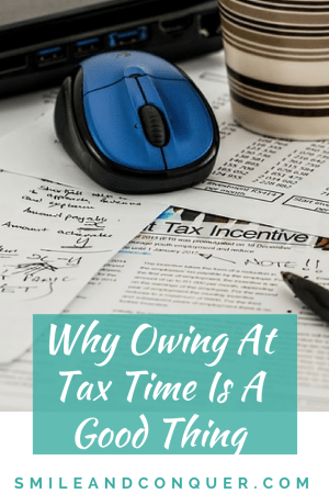 Why it's not such a bad thing to owe money at tax time.