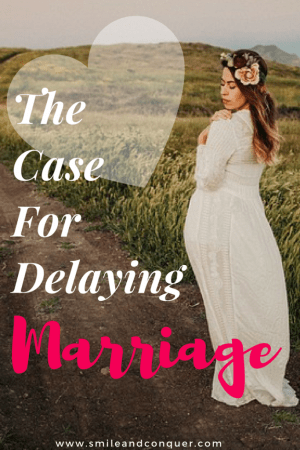 The Case for Delaying Marriage: Why I'm in no Rush to Say 'I Do'