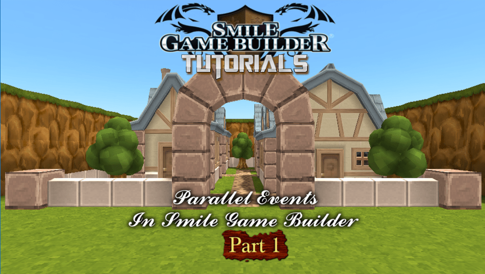 Parallel Events In Smile Game Builder - Part 1