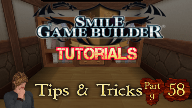 Smile Game Builder Tutorial 58: Tips & Tricks (Part 9)