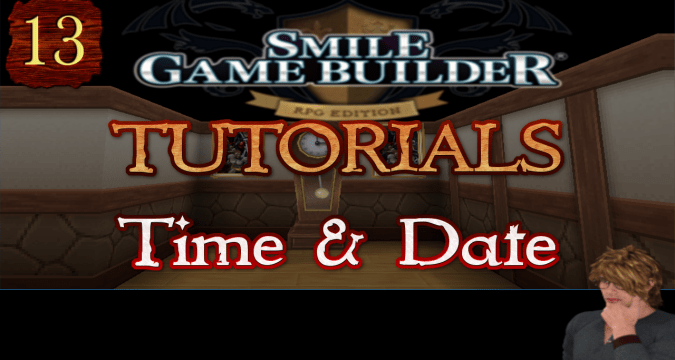 Smile Game Builder Tutorial 013: Time and Date