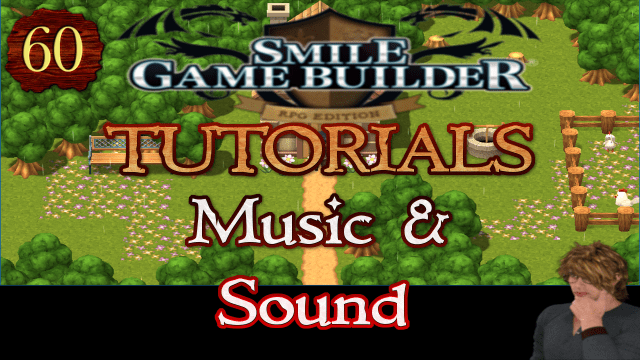 Smile Game Builder Tutorial 60: Music & Sound