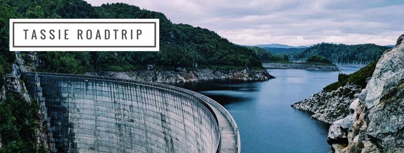 Gordon Dam Tassie Roadtrip blog