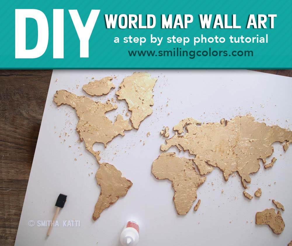 DIY World map wall art that is easy to make and unique Smiling
