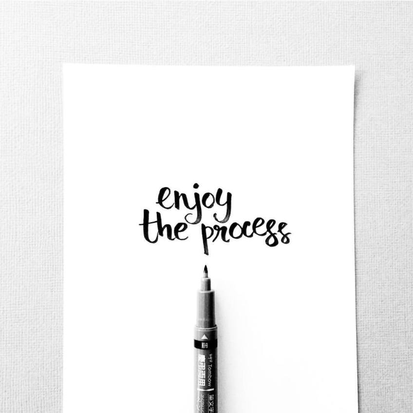 happy inspirational quotes enjoy the process