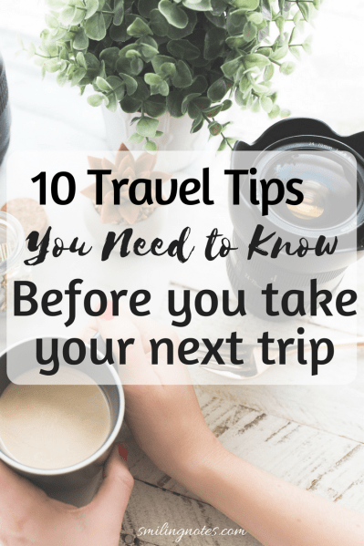 Travel tips and hacks you need to know before you take your next trip