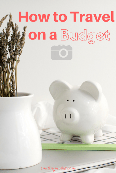 Tips for traveling on a tight budget