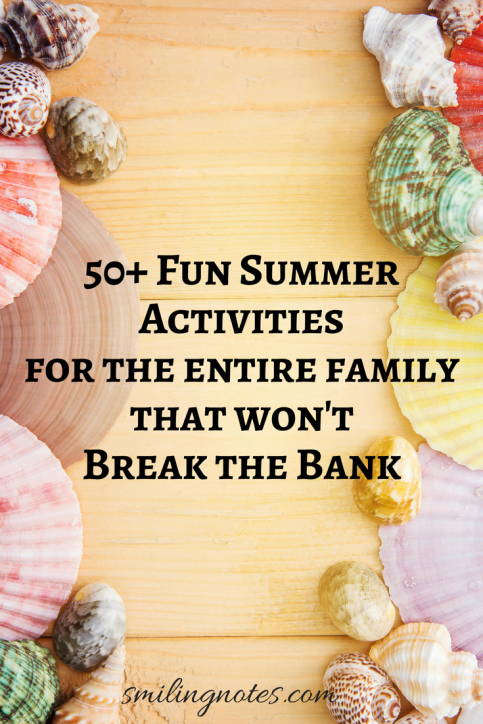 Fun Summer Activities for the entire family that won't break the bank