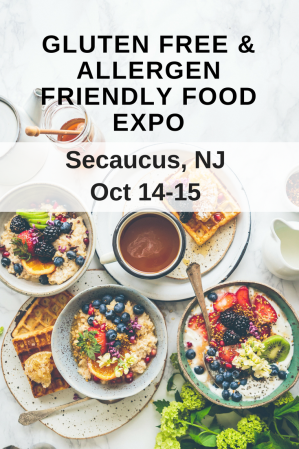 GLUTEN FREE & ALLERGEN FRIENDLY FOOD EXPO IN SEACAUCUS, NJ