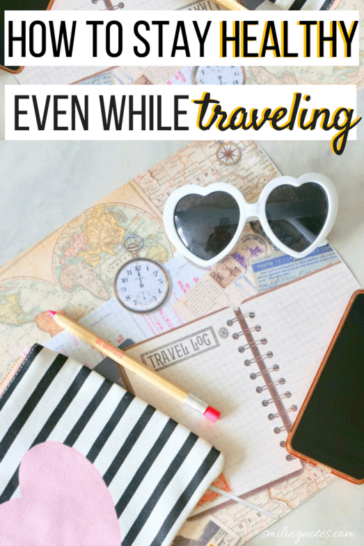 Tips to stay Healthy while Traveling - Traveling this summer? Here are a few easy ways to stay healthy when you're taking your next road trip or that much-awaited vacation!