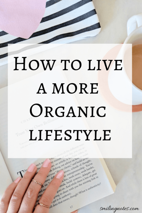 5 Ways we are Going Organic in our Lifestyle - How to Live a More Organic Lifestyle #OrganicLooksLikeThis #EarthsBestAtWalmart #ad