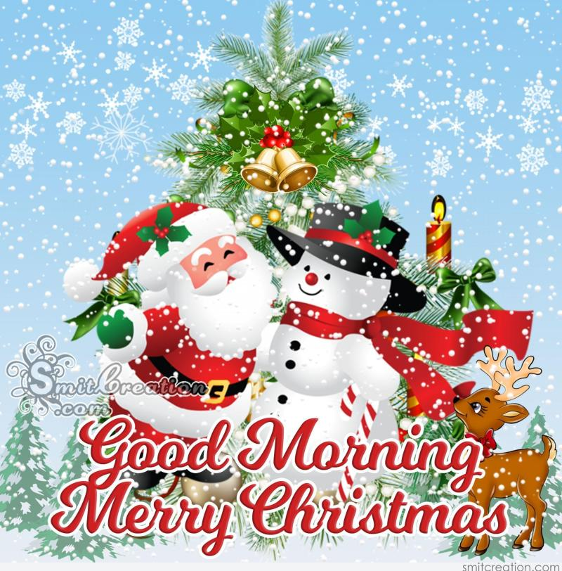 Good Morning Merry Christmas Images Thecannonballorg