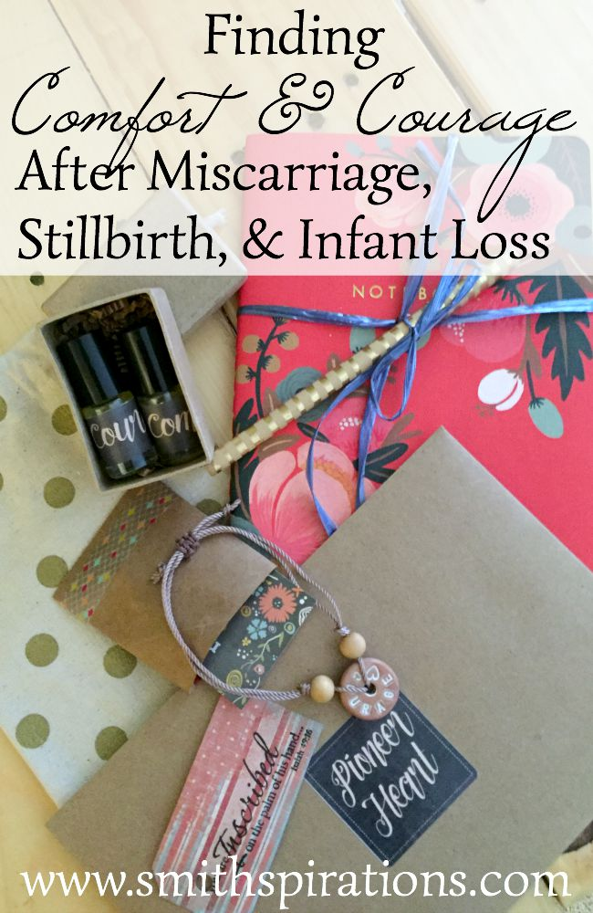 Finding Comfort & Courage after Miscarriage, Stillbirth, and