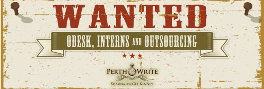 PerthWrite blog banner - wanted outsourcing, odesk and interns