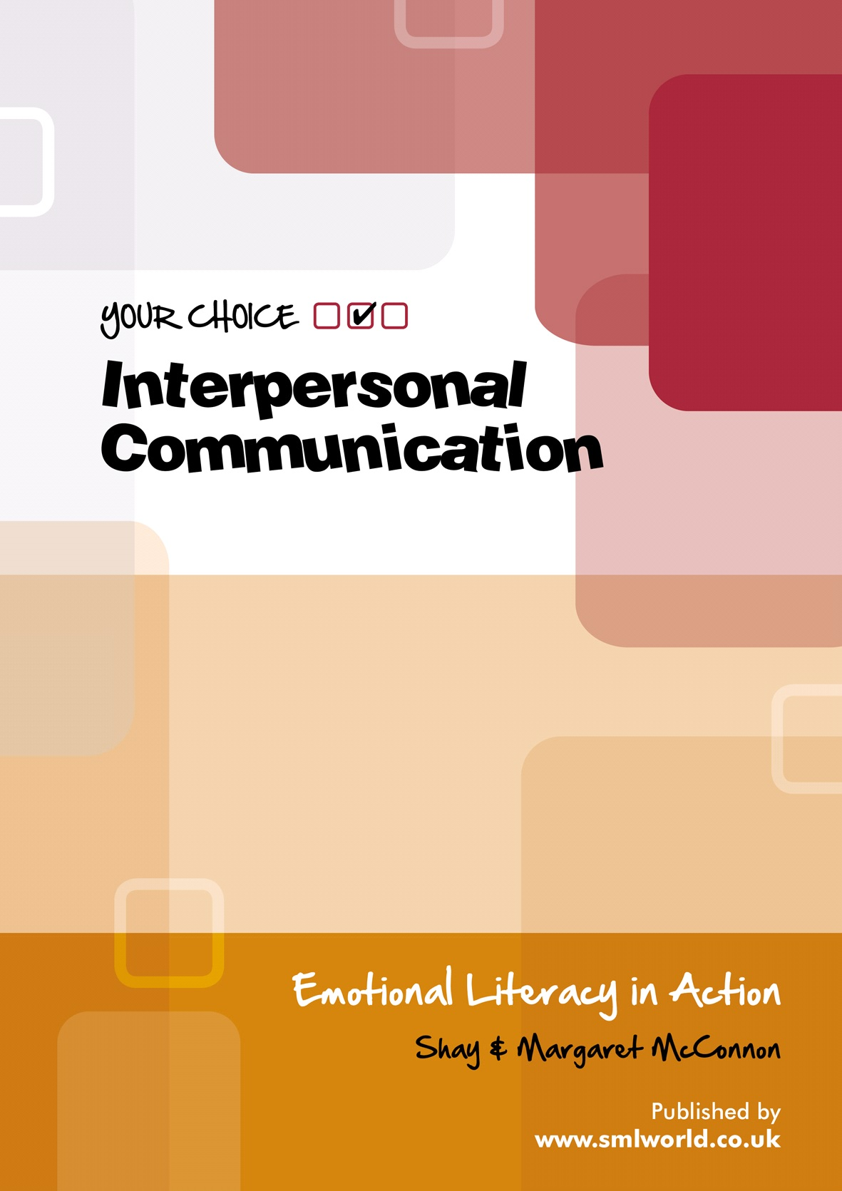 Your Choice Interpersonal Communication Programme