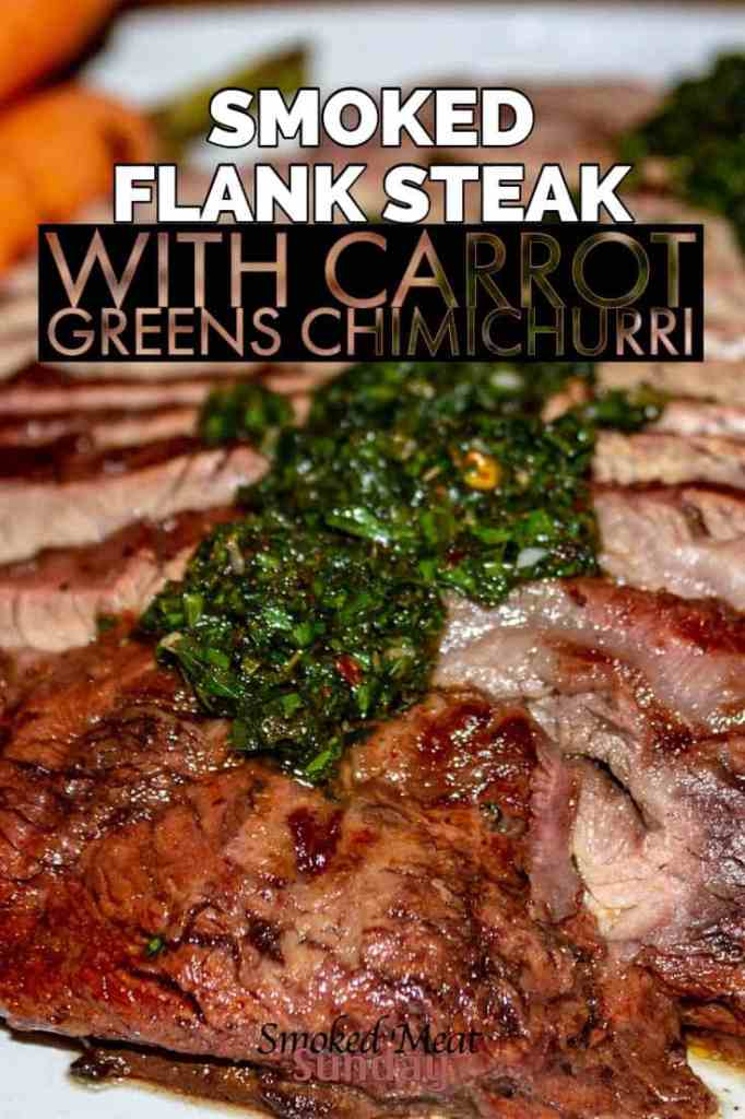 This smoked flank steak with carrot green chimichurri is loaded with flavors that I never knew you could experience when eating a steak. Pellet grill recipes, traeger recipes, Carrot Green Chimichurri Recipe compliments of www.loveandlemons.com