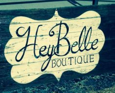 Hey belle sign