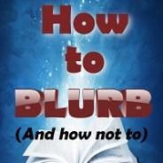 How to Blurb — pre-order now from Amazon (#selfpublish #writetip)