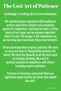 As A Society We are Losing Patience which Significantly Impacts Our Associations