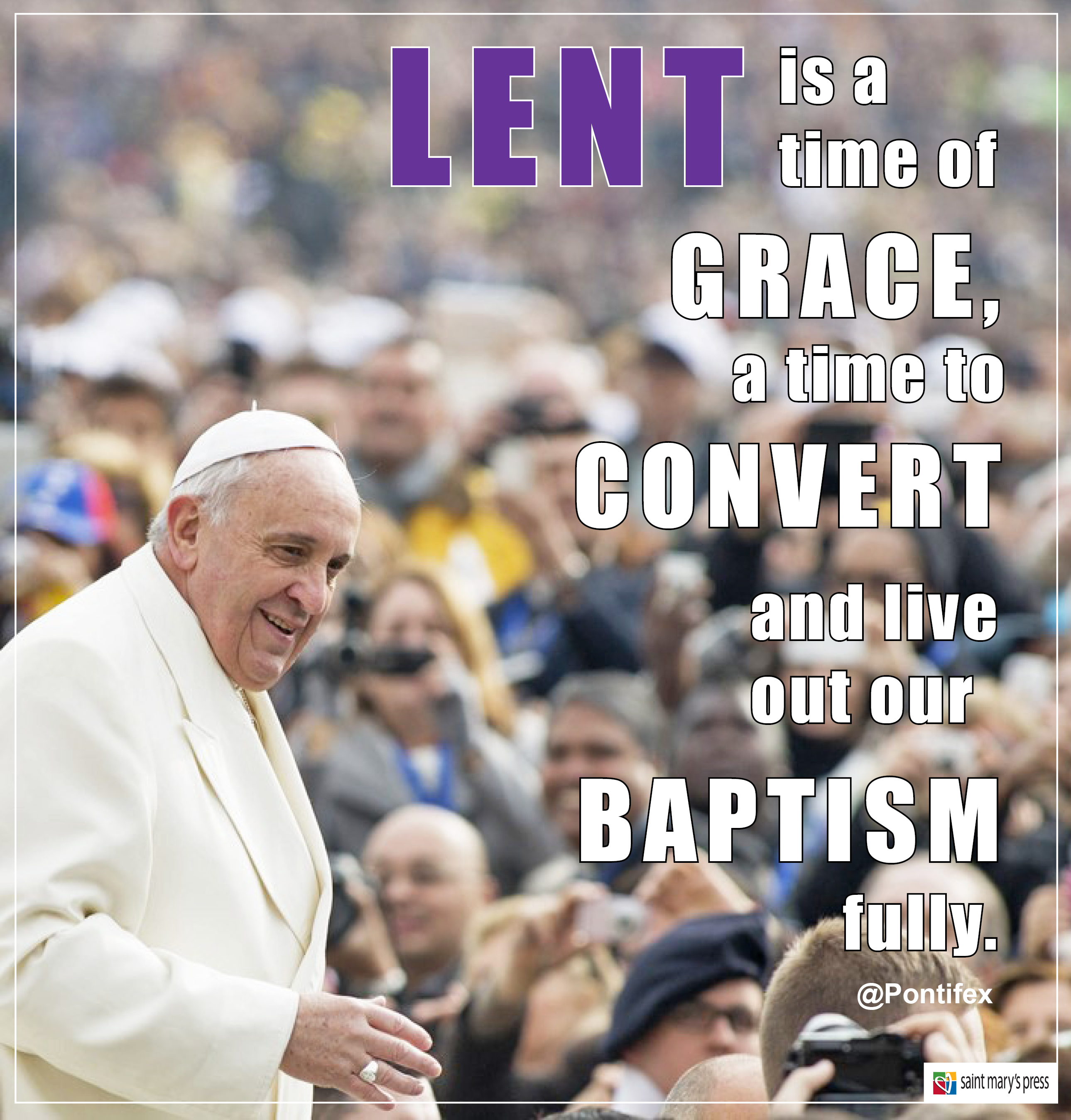 Lent Is A Time Of Grace