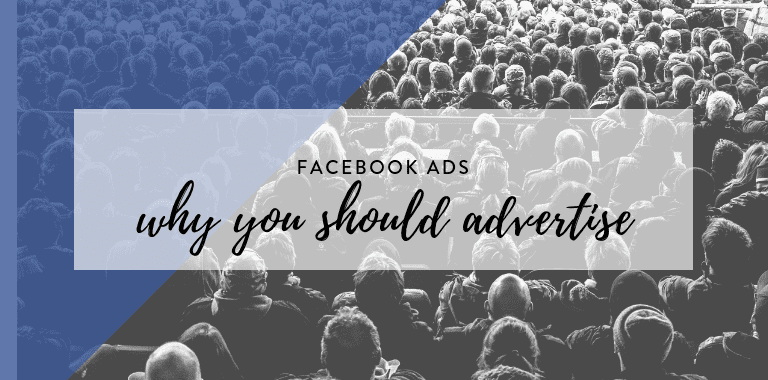 why you should advertise on facebook