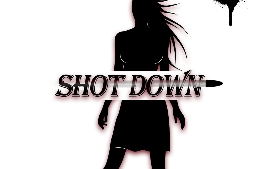 """Shot Down"" Available Now!"