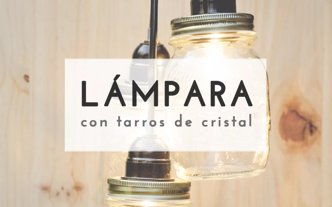 LÁMPARA CON TARROS DE CRISTAL
