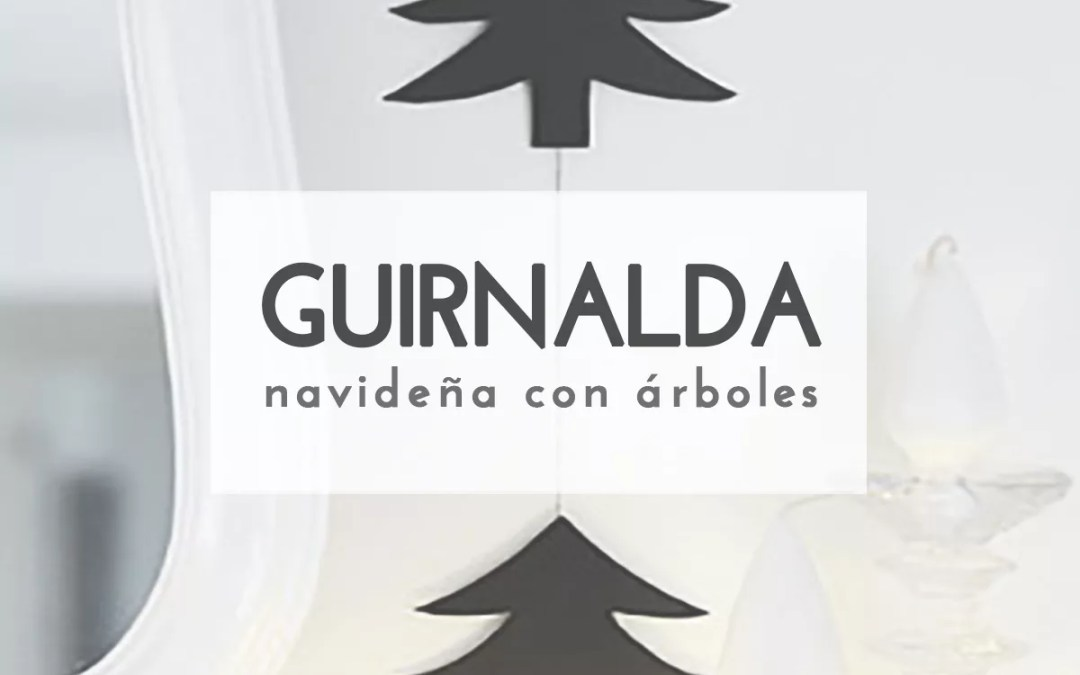 GUIRNALDA NAVIDEÑA DE PAPEL