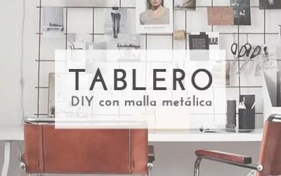 DIY TABLERO CON MALLA METÁLICA