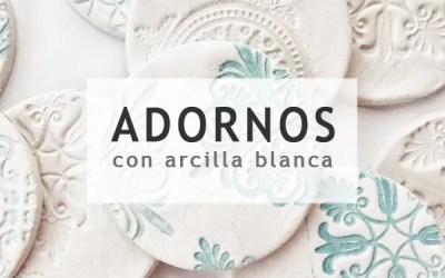 ADORNOS CON ARCILLA BLANCA