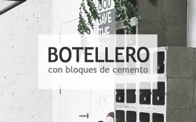DIY BOTELLERO CON BLOQUES DE CEMENTO