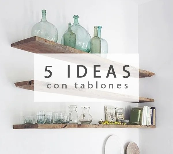 5 ideas con tablones de madera