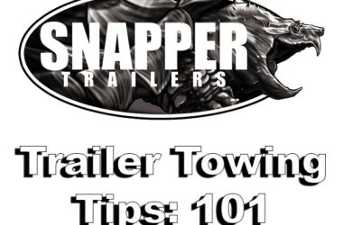 Trailer Towing Tips: 101
