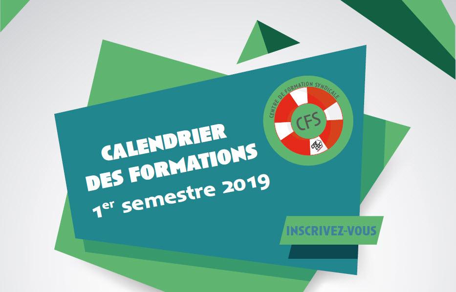 Centre de Formation Syndicale (CFS) : Calendrier des formations du Premier semestre 2019