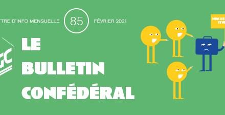 Bulletin confédéral n°85 – Février 2021