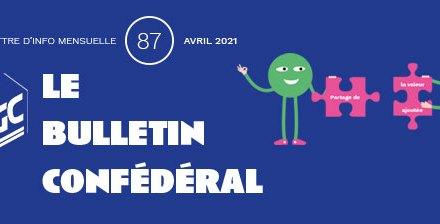 Bulletin confédéral n°87 – Avril 2021